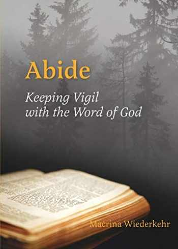 9780814633830-0814633838-Abide: Keeping Vigil with the Word of God