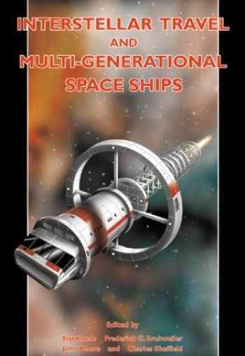 9781896522999-1896522998-Interstellar Travel & Multi-Generational Space Ships: Apogee Books Space Series 34