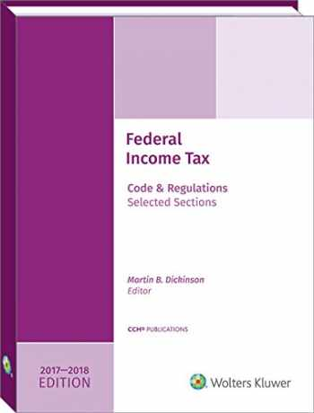 9780808046363-0808046365-Federal Income Tax: Code and Regulations--Selected Sections (2017-2018)