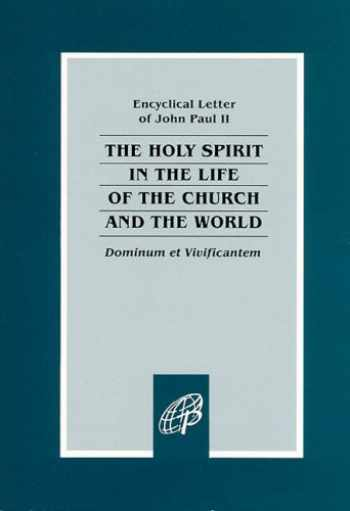 9780819833495-0819833495-Dominum et Vivificantem / On the Holy Spirit in the Life of the Church and the World