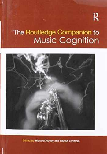 9780367876555-0367876558-The Routledge Companion to Music Cognition (Routledge Music Companions)