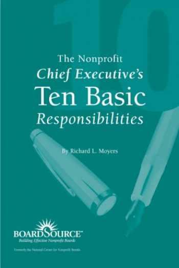 9781586860905-1586860909-The Nonprofit Chief Executive's Ten Basic Responsibilities