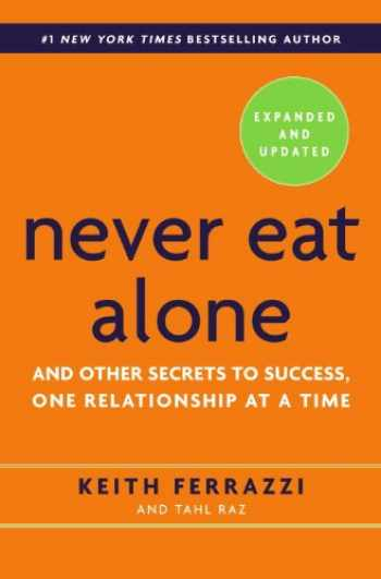 9780553418767-0553418769-Never Eat Alone