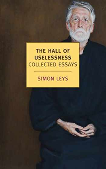 9781590176207-1590176200-The Hall of Uselessness: Collected Essays (New York Review Books (Paperback))