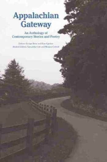 9781572339446-1572339446-Appalachian Gateway: An Anthology of Contemporary Stories and Poetry