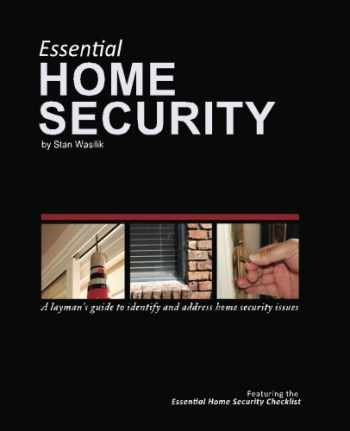 9781453732038-1453732039-Essential Home Security: A Layman's Guide