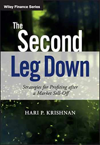 9781119219088-1119219086-The Second Leg Down: Strategies for Profiting after a Market Sell-Off (The Wiley Finance Series)