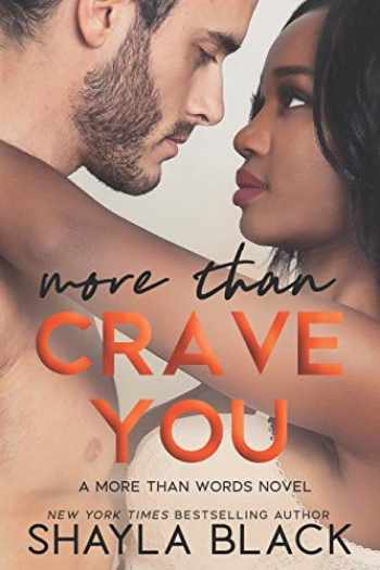 9781936596508-1936596504-More Than Crave You (More Than Words) (Volume 4)