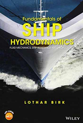 9781118855485-1118855485-Fundamentals of Ship Hydrodynamics: Fluid Mechanics, Ship Resistance and Propulsion