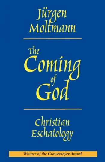 9780800636661-080063666X-The Coming of God: Christian Eschatology