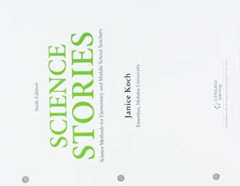 9781337597159-1337597155-Bundle: Science Stories: Science Methods for Elementary and Middle School Teachers, Loose-Leaf Version, 6th + LMS Integrated MindTap Education, 1 term (6 months) Printed Access Card