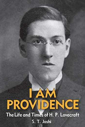9781614980513-1614980519-I Am Providence: The Life and Times of H. P. Lovecraft, Volume 1