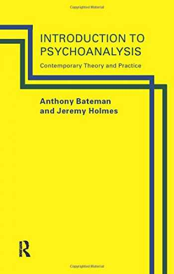 9780415107396-0415107393-Introduction to Psychoanalysis: Contemporary Theory and Practice