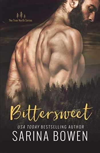 9781942444169-1942444168-Bittersweet (True North) (Volume 1)