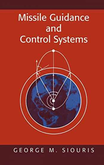9780387007267-0387007261-Missile Guidance and Control Systems