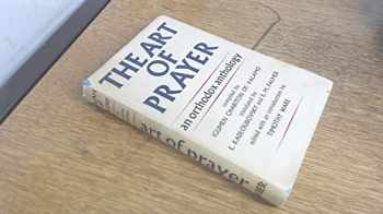 9780571068999-0571068995-Art of Prayer - An Orthodox Anthology