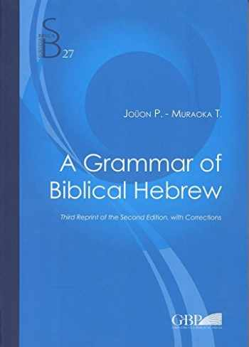9788876536298-8876536299-A Grammar of Biblical Hebrew (Subsidia Biblica)