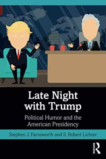 9781138370654-1138370657-Late Night with Trump: Political Humor and the American Presidency