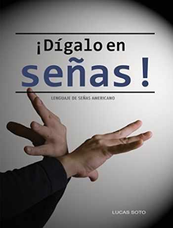 9780988952300-0988952300-¡Dígalo en señas! - Lenguaje de señas americano (ASL)