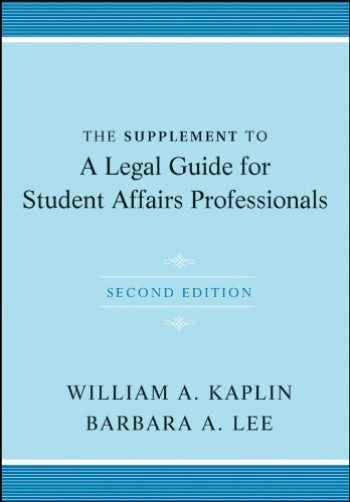 9781118031872-1118031873-The Supplement to A Legal Guide for Student Affairs Professionals