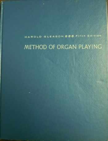 9780135793916-0135793912-Method of Organ Playing