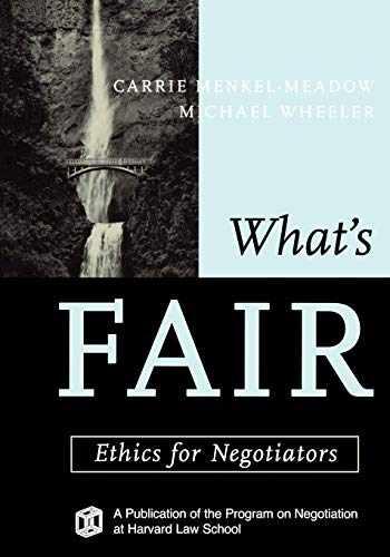 9781118009253-1118009258-What's Fair: Ethics for Negotiators