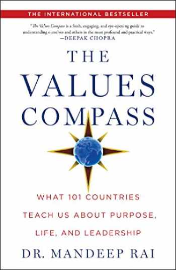 9781501183386-1501183389-The Values Compass: What 101 Countries Teach Us About Purpose, Life, and Leadership