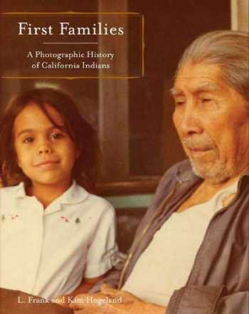 9781597140133-1597140139-First Families: A Photographic History of California Indians