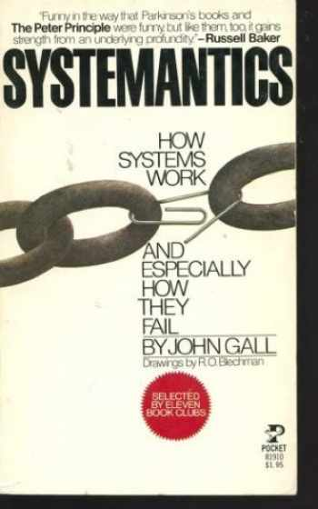 9780671819101-0671819100-Systemantics: How Systems Work and Especially How They Fail