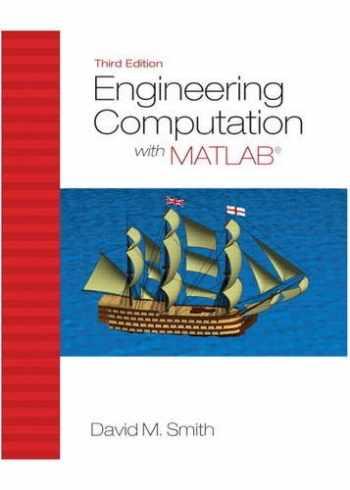 9780132568708-0132568705-Engineering Computation with MATLAB (3rd Edition)