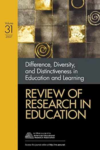 9781412957953-1412957958-Difference, Diversity, and Distinctiveness in Education and Learning (Review of Research in Education)