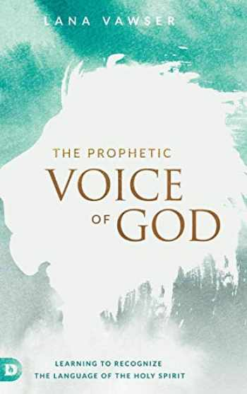9780768418064-0768418062-The Prophetic Voice of God