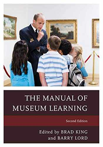 9781442258471-1442258470-The Manual of Museum Learning