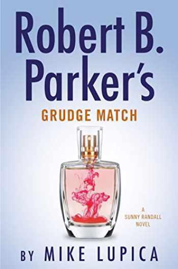 9780525539322-0525539328-Robert B. Parker's Grudge Match (Sunny Randall)