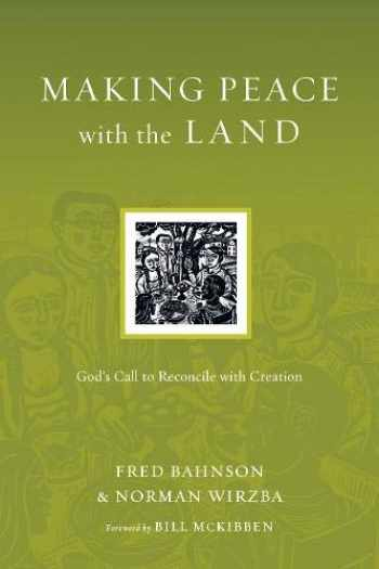 9780830834570-0830834575-Making Peace with the Land: God's Call to Reconcile with Creation (Resources for Reconciliation)