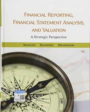 9781337614689-1337614688-Financial Reporting, Financial Statement Analysis and Valuation