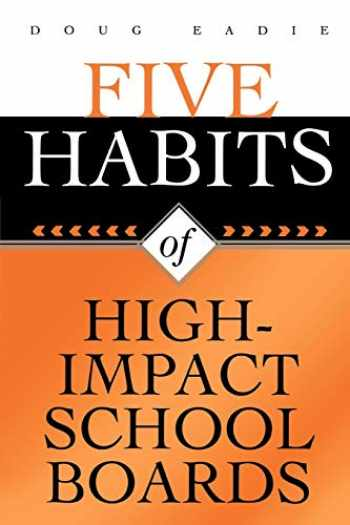 9781578861767-1578861764-Five Habits of High-Impact School Boards