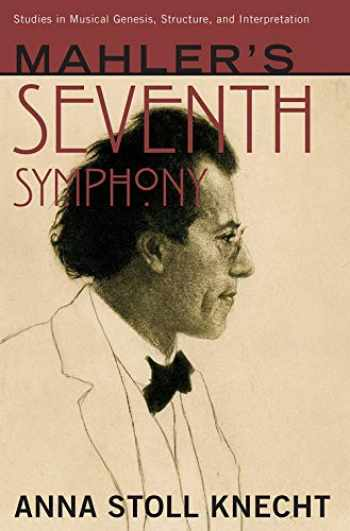9780190491116-0190491116-Mahler's Seventh Symphony (Studies in Musical Genesis, Structure, and Interpretation)