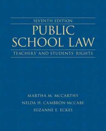 9780132619318-0132619318-Public School Law: Teachers' and Students' Rights (7th Edition)