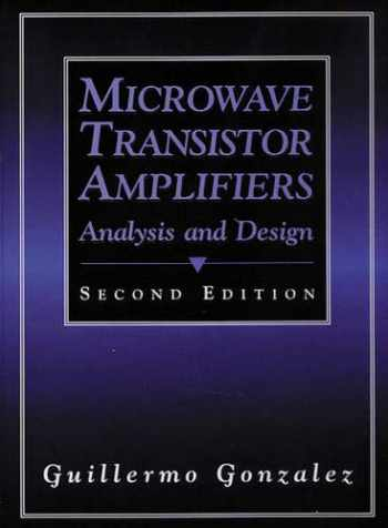 9780132543354-0132543354-Microwave Transistor Amplifiers: Analysis and Design