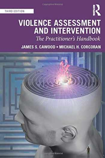 9780367361792-0367361795-Violence Assessment and Intervention: The Practitioner's Handbook
