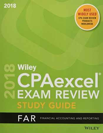 9781119481102-1119481104-Wiley CPAexcel Exam Review 2018 Study Guide: Financial Accounting and Reporting (Wiley Cpa Exam Review Financial Accounting and Reporting)