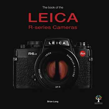 9781787112162-1787112160-The Book of the Leica R-series Cameras