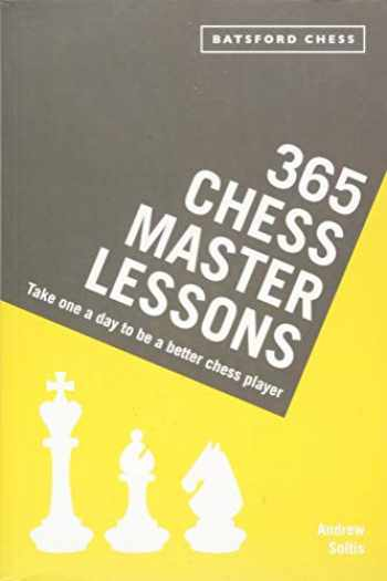 9781849944342-1849944342-365 Chess Master Lessons: Take One a Day to Be a Better Chess Player