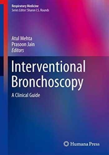 9781627033947-1627033947-Interventional Bronchoscopy: A Clinical Guide (Respiratory Medicine)