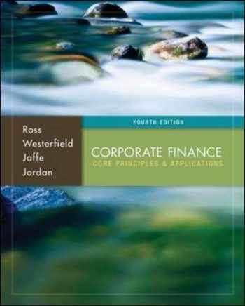 9780077861650-0077861655-Corporate Finance: Core Principles and Applications (McGraw-Hill/Irwin Series in Finance, Insurance, and Real Est)