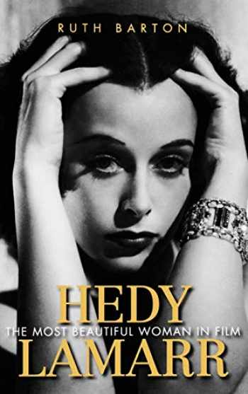 9780813126043-0813126045-Hedy Lamarr: The Most Beautiful Woman in Film (Screen Classics)