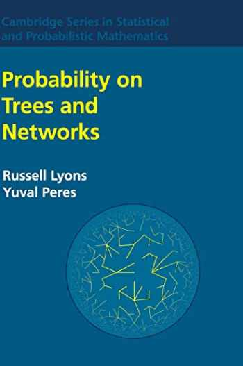 9781107160156-1107160154-Probability on Trees and Networks (Cambridge Series in Statistical and Probabilistic Mathematics, Series Number 42)