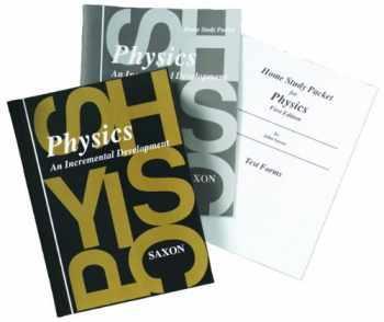 9781600329753-1600329756-Physics: Homeschool Kit With Solutions Manual (Saxon Physics)