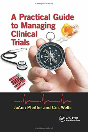 9780367497828-0367497824-A Practical Guide to Managing Clinical Trials